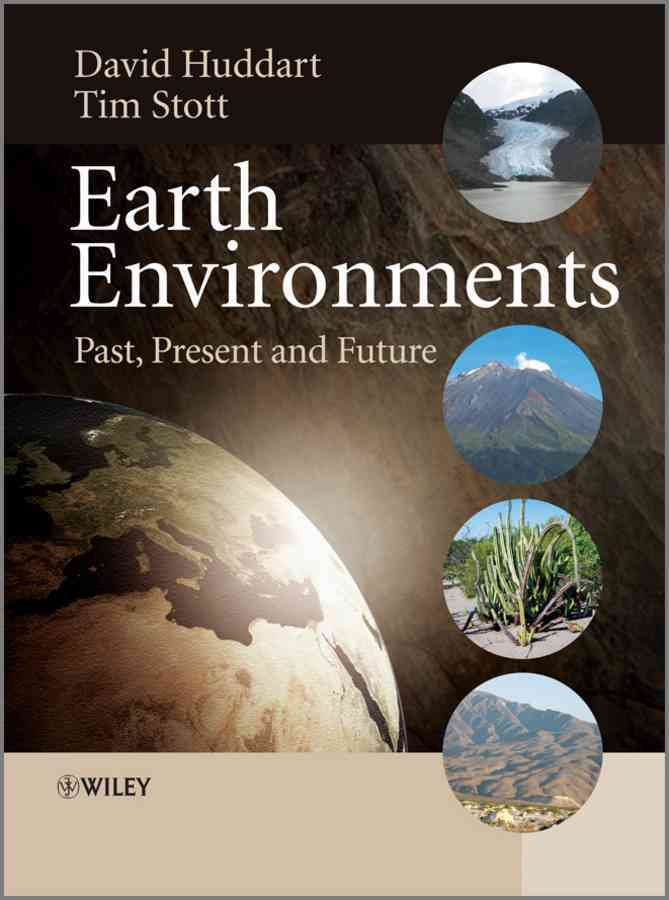 Earth Environments By Huddart, David/ Stott, Tim