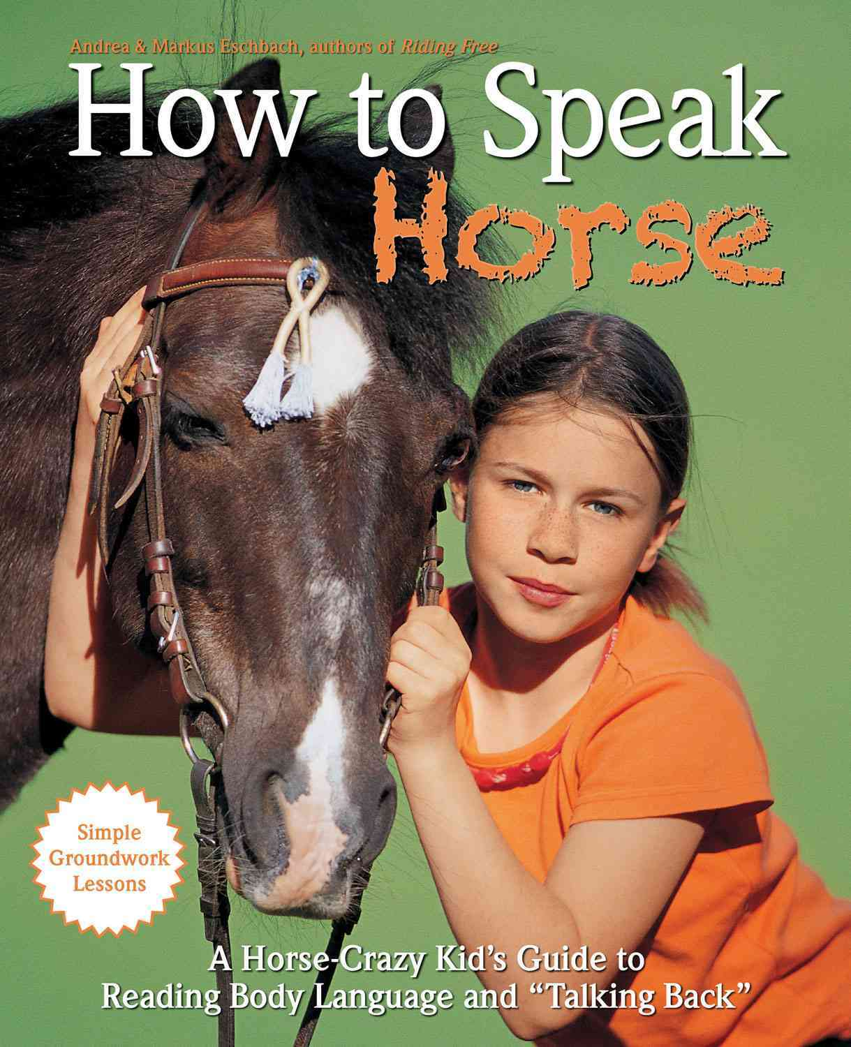How to Speak 'Horse' By Eschbach, Andrea/ Eschbach, Markus
